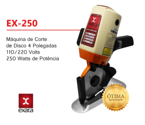 """EX-250 MÁQUINA DE CORTE DISCO 4"""" POLEGADAS MOTOR 250W - EXATA"""